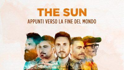 the sun nuovo singolo appunti verso la fine del mondo